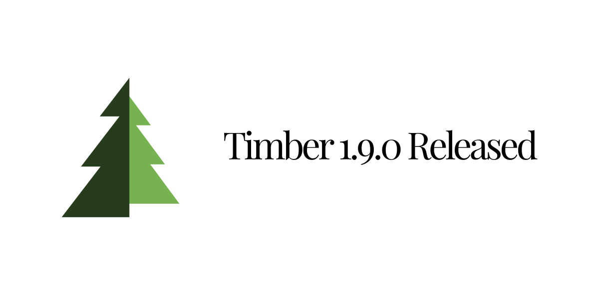 Timber 1.9.0 Released